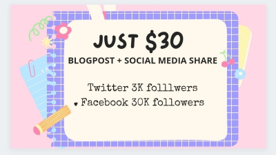 I will Create quality blogpost and share on my social media